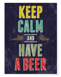 Premium poster Keep calm and have a beer