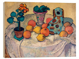 Wood print  Still Life with Oranges and Stoneware Dog - Paula Modersohn-Becker