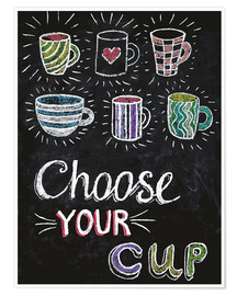 Premium poster  Choose your cup