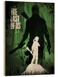Wood print  The Last Of Us - Albert Cagnef