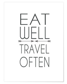 Premium poster  Eat well, travel often! - Dani Jay Designs