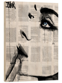 Wood print  Never know - Loui Jover