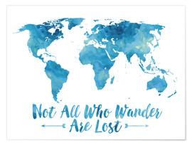 Premium poster  Not all who wander are lost map (blue) - Mod Pop Deco
