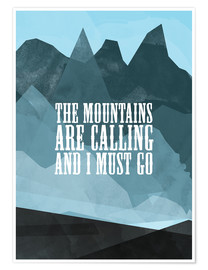 Premium poster  The mountains are calling - RNDMS