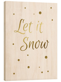 Wood print  Let it Snow - Finlay and Noa