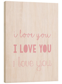 Wood print  I love you pastel - Finlay and Noa
