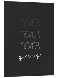 Aluminium print  Never Give Up - Finlay and Noa