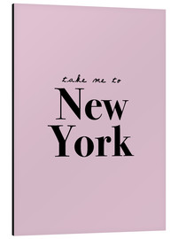 Alu-Dibond  Take Me To New York - Finlay and Noa