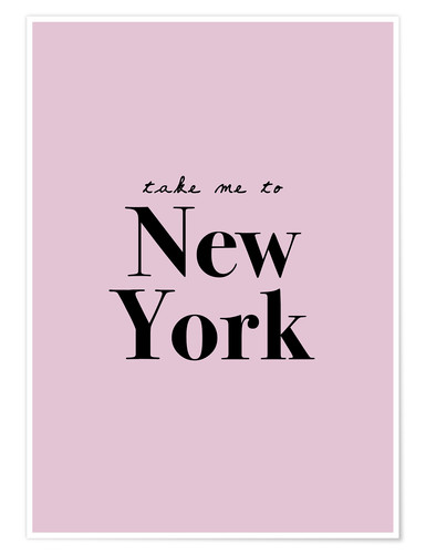 Premium poster Take Me To New York - Take me to New York