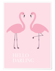 Premium poster  Hello Darling Flamingo - Finlay and Noa
