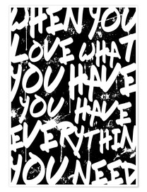 Poster  TEXTART - When you love what you have you have everything you need - Typo - HDMI2K