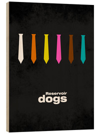 Wood print  Reservoir Dogs - HDMI2K
