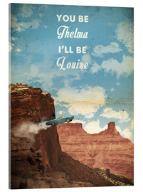 Acrylic glass  Thelma and Louise - 2ToastDesign