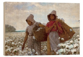 Wood print  The Cotton Pickers - Winslow Homer
