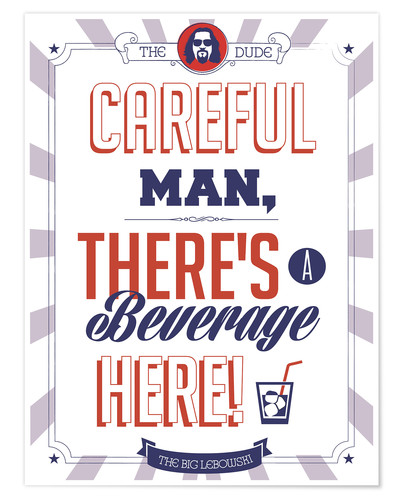 Big Lebowski Quotes: Alternative Big Lebowski Typography Quote Posters And