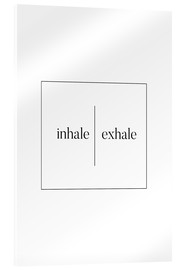 Acrylic glass  INHALE | EXHALE - Stephanie Wünsche