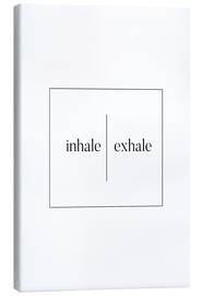 Canvas print  Inhale | Exhale - Stephanie Wünsche