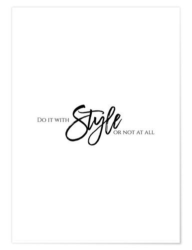 Premium poster Do it with style