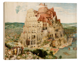 Wood print  The Tower of Babel - Pieter Brueghel d.Ä.