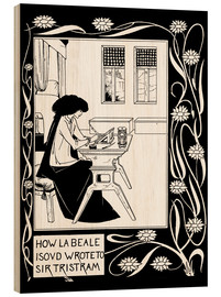 Wood  How La Beale Isoud Wrote to Sir Tristram - Aubrey Vincent Beardsley