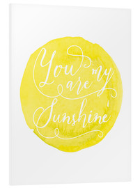 Foam board print  You are my sunshine Watercolor handmade dot art print - Nory Glory Prints