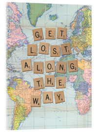 Acrylic print  Get lost along the way scrabble letters art - Nory Glory Prints