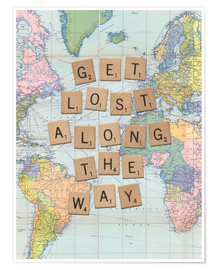 Premium poster  Get lost along the way scrabble letters art - Nory Glory Prints