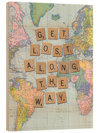 Wood print  Get lost along the way scrabble letters art - Nory Glory Prints