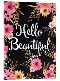 Acrylic print  Hello beautiful quote watercolor floral art - Nory Glory Prints