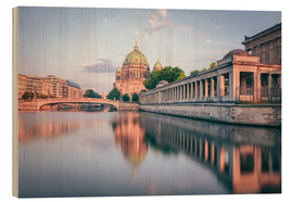 Wood print  Berliner Dom in the evening light - Philipp Dase
