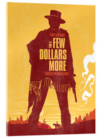 Acrylic glass  For a few dollars more western movie inspired art print - Golden Planet Prints