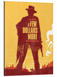Alu-Dibond  For a few dollars more western movie inspired art print - Golden Planet Prints