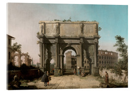 Acrylic print  Arch of Constantine with the Colosseum - Antonio Canaletto