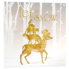 Acrylic print  Let It Snow - Mandy Reinmuth