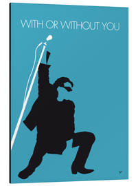Aluminium print  U2 - With or without you - chungkong