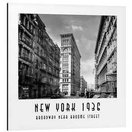 Aluminium print  Historical New York, Broadway and Broome Street - Christian Müringer