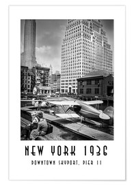 Premium poster Historical New York, Downtown Skyport, Pier 11