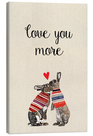 Canvas print  Love you more - GreenNest
