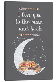 Canvas  I love you to the moon and back - GreenNest