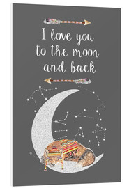 Foam board print  I love you to the moon and back - GreenNest