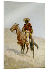 Acrylic glass  A Mexican Vaquero - Frederic Remington