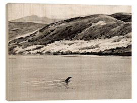 Wood print  Nessi, the monster of Loch Ness