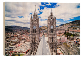 Wood print  Old town of Quito - Matthew Williams-Ellis