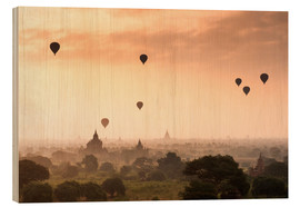 Wood  Hot air balloons over the temples of Bagan - Jordan Banks