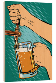 Wood print  draw beer