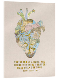 Acrylic glass  A Travelers Heart + Quote - Bianca Green
