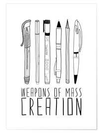 Premium poster  Weapons Of Mass Creation - Bianca Green