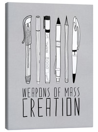 Canvas print  Weapons Of Mass Creation - Grey - Bianca Green
