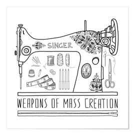 Premium poster  Weapons Of Mass Creation - Sewing - Bianca Green