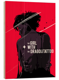 Wood print  The Girl with The Dragon Tattoo - Fourteenlab